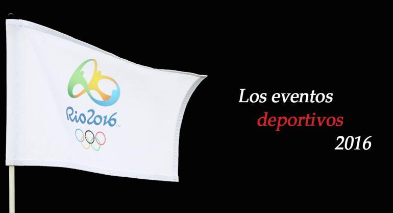 Los mejores eventos deportivos de 2016