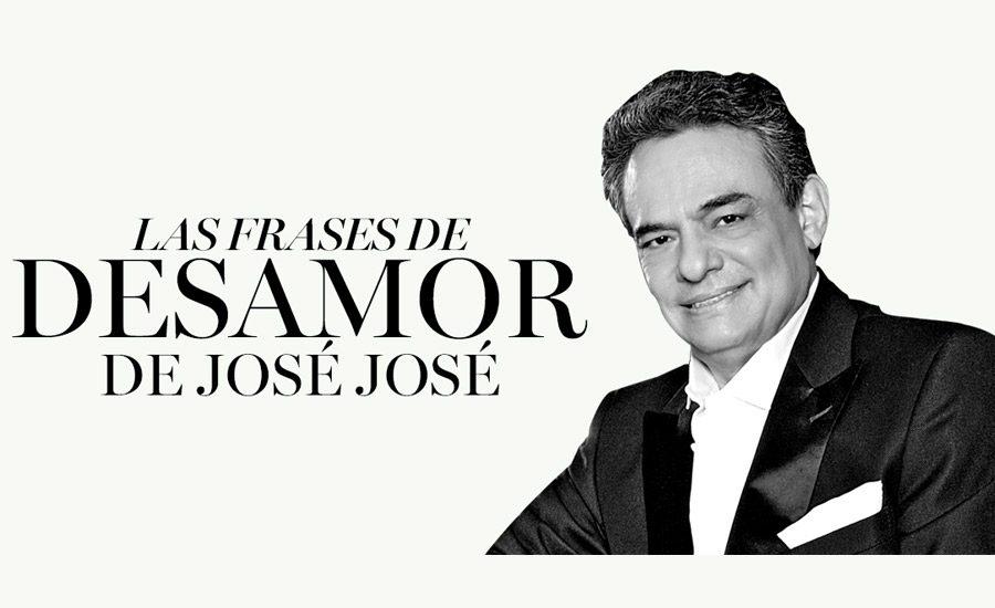 10 Frases Para Recordar A José José Revista Caras